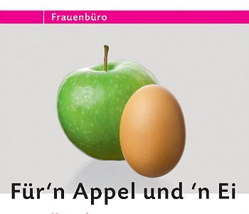 """""""Für 'n Appel und 'n Ei"""" – und nicht nur für Frauen"""