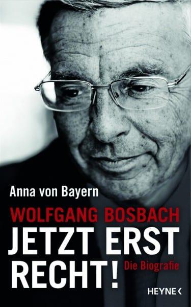 Cover: Jetzt erst recht, Wolfgang Bosbach