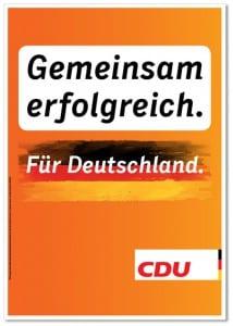 Wahlplakat der CDU, 2013