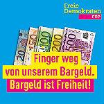 """FDP sammelt Unterschriften: """"Finger weg vom Bargeld"""""""
