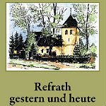 """Band 1 von """"Refrath gestern und heute"""" erscheint neu"""