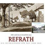 Kalender zeigt Refrath in alten und neuen Bildern