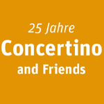 25 Jahre Concertino and Friends
