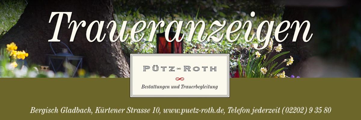 Traueranzeigen Pütz-Roth
